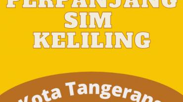 Perpanjang SIM Keliling Kota Tangerang